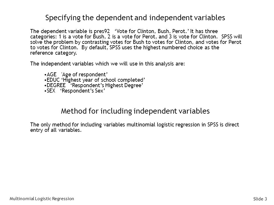 Specifying the dependent and independent variables