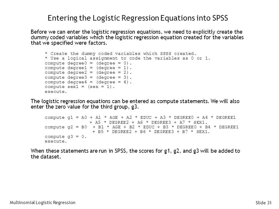 Entering the Logistic Regression Equations into SPSS