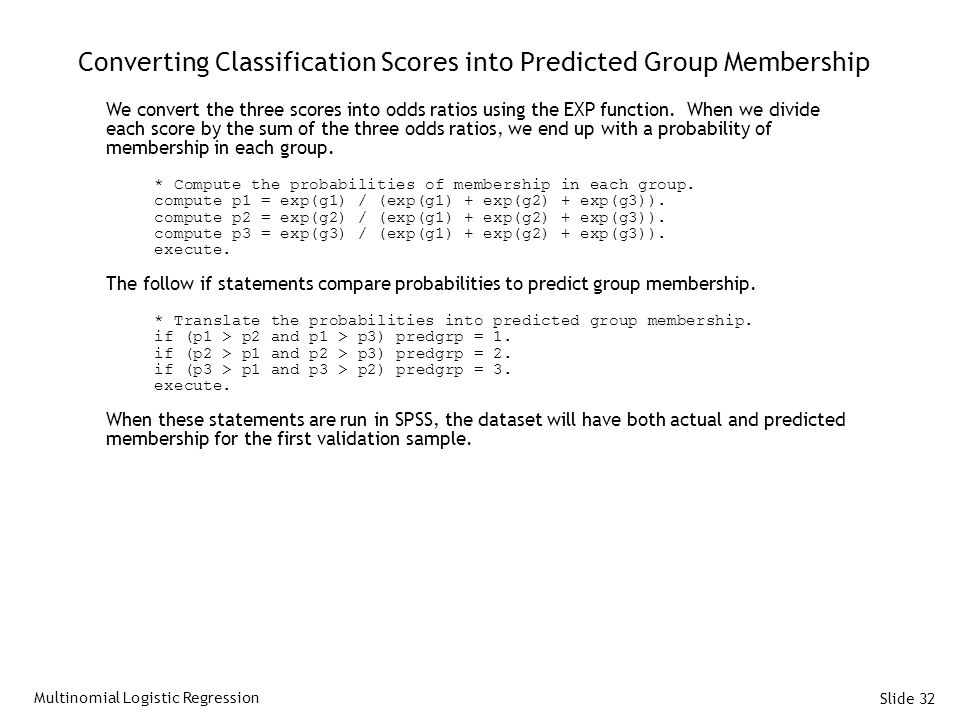 Converting Classification Scores into Predicted Group Membership