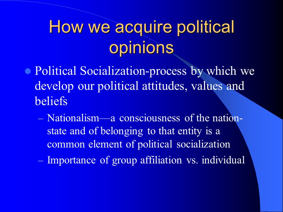 How we acquire political opinions
