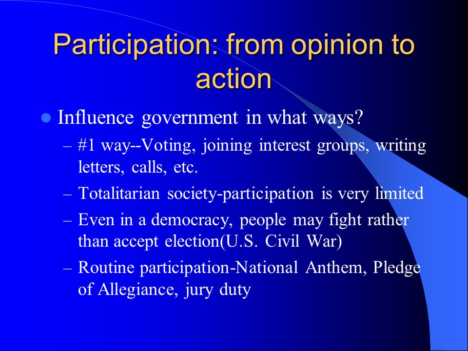 Participation: from opinion to action