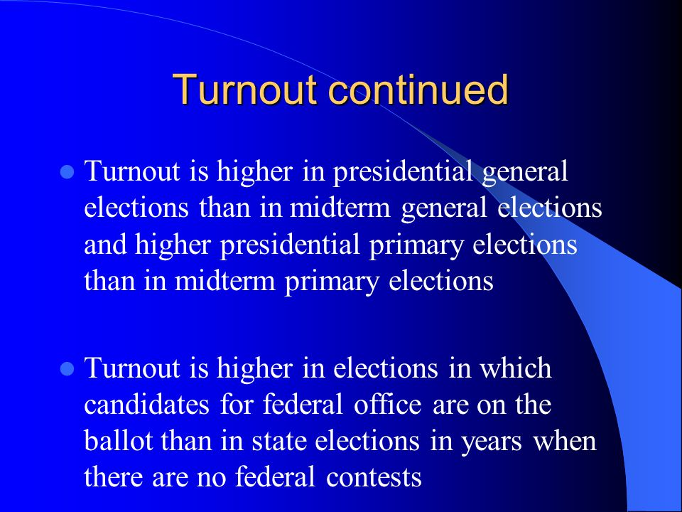 Turnout continued