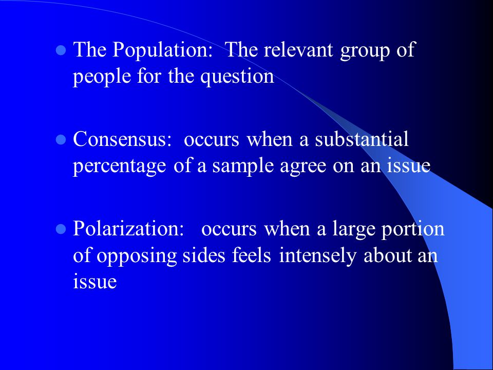 The Population: The relevant group of people for the question