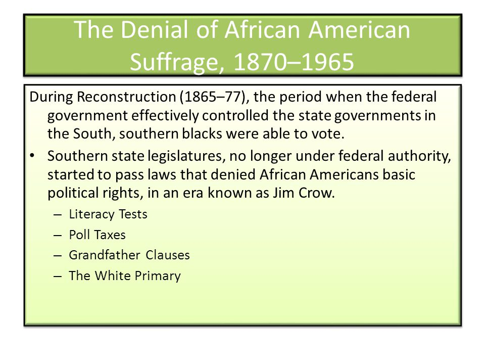 The Denial of African American Suffrage, 1870–1965