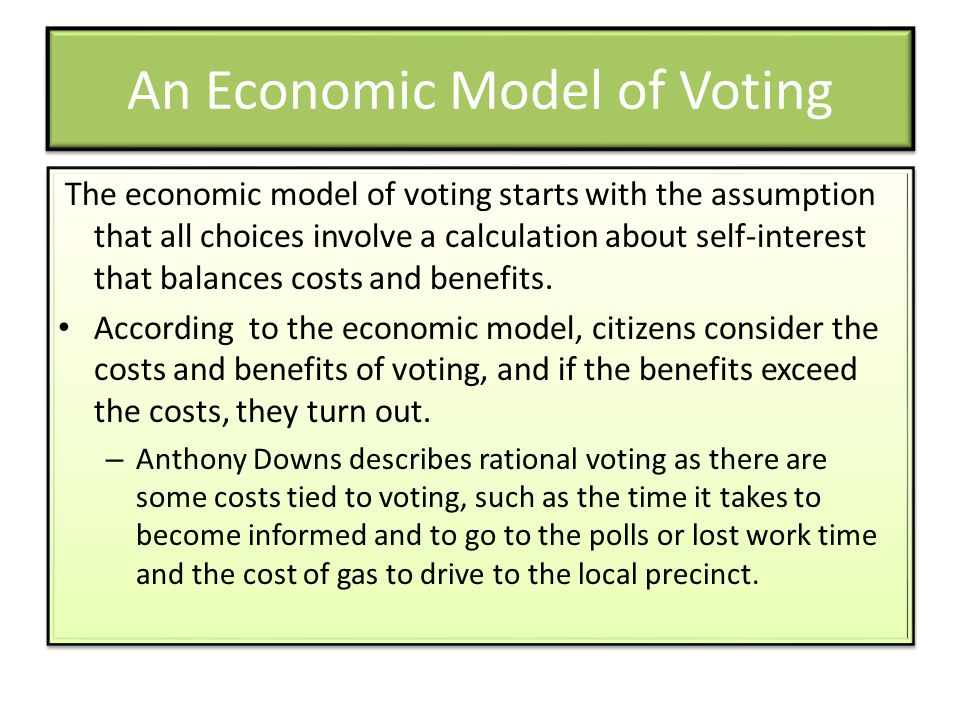 An Economic Model of Voting