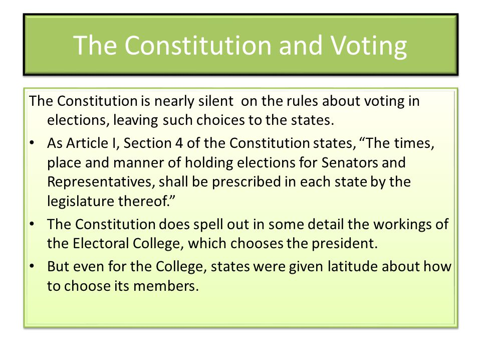 The Constitution and Voting