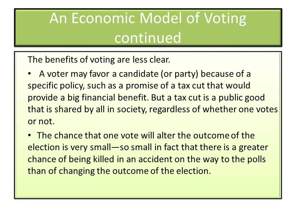 An Economic Model of Voting continued