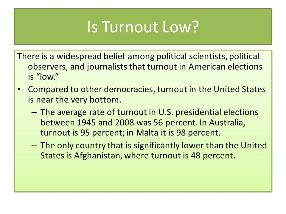 Is Turnout Low