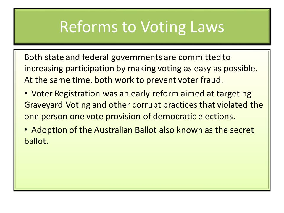 Reforms to Voting Laws