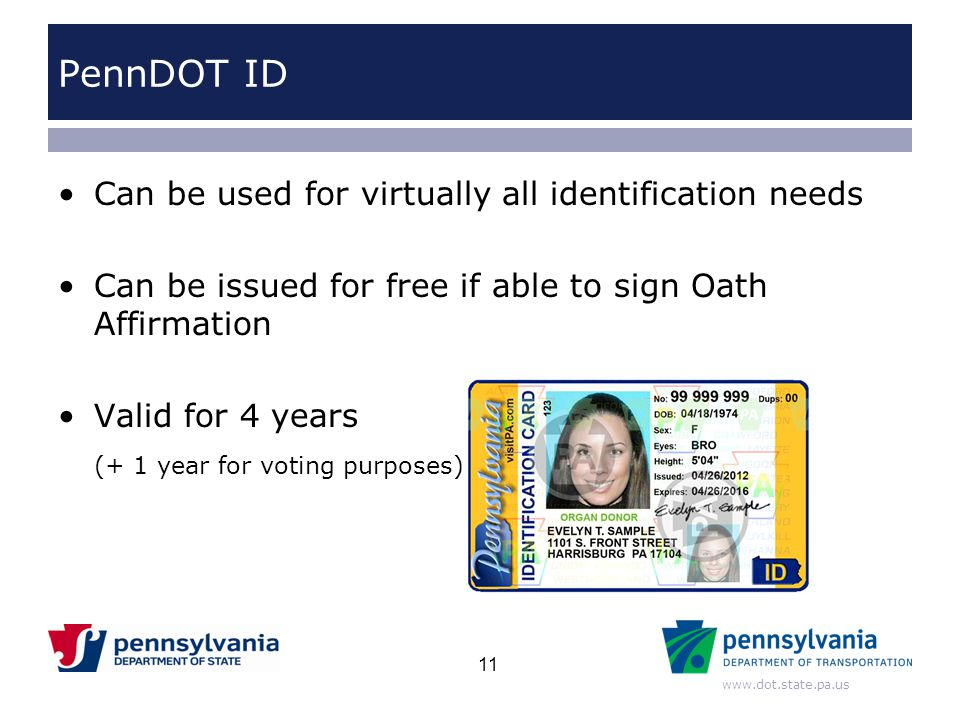 PennDOT ID Can be used for virtually all identification needs