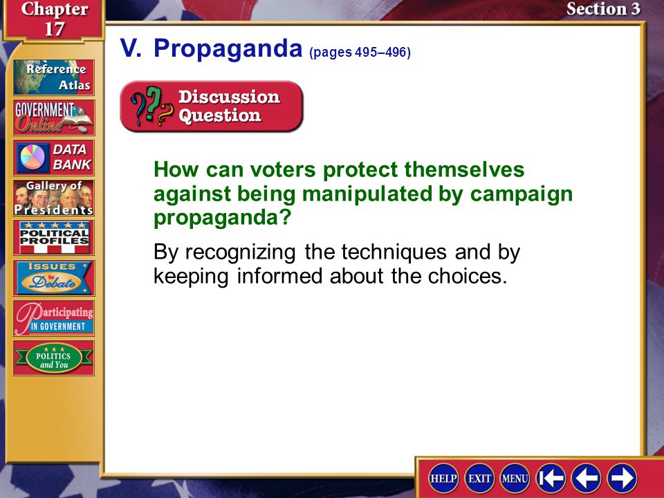 V. Propaganda (pages 495–496) How can voters protect themselves against being manipulated by campaign propaganda