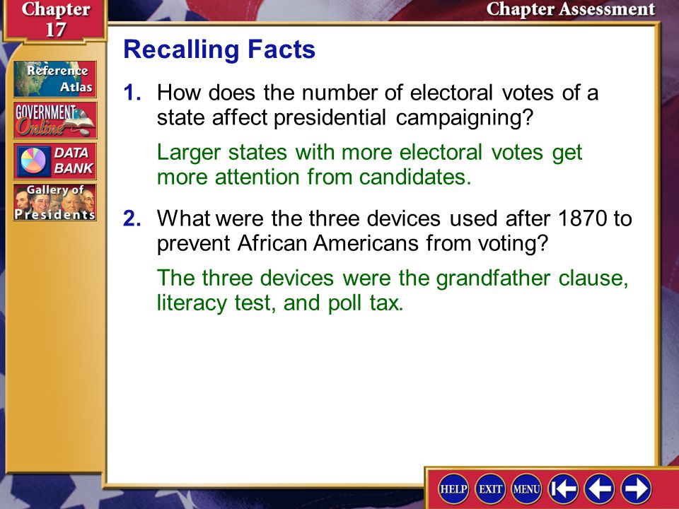 Recalling Facts 1. How does the number of electoral votes of a state affect presidential campaigning