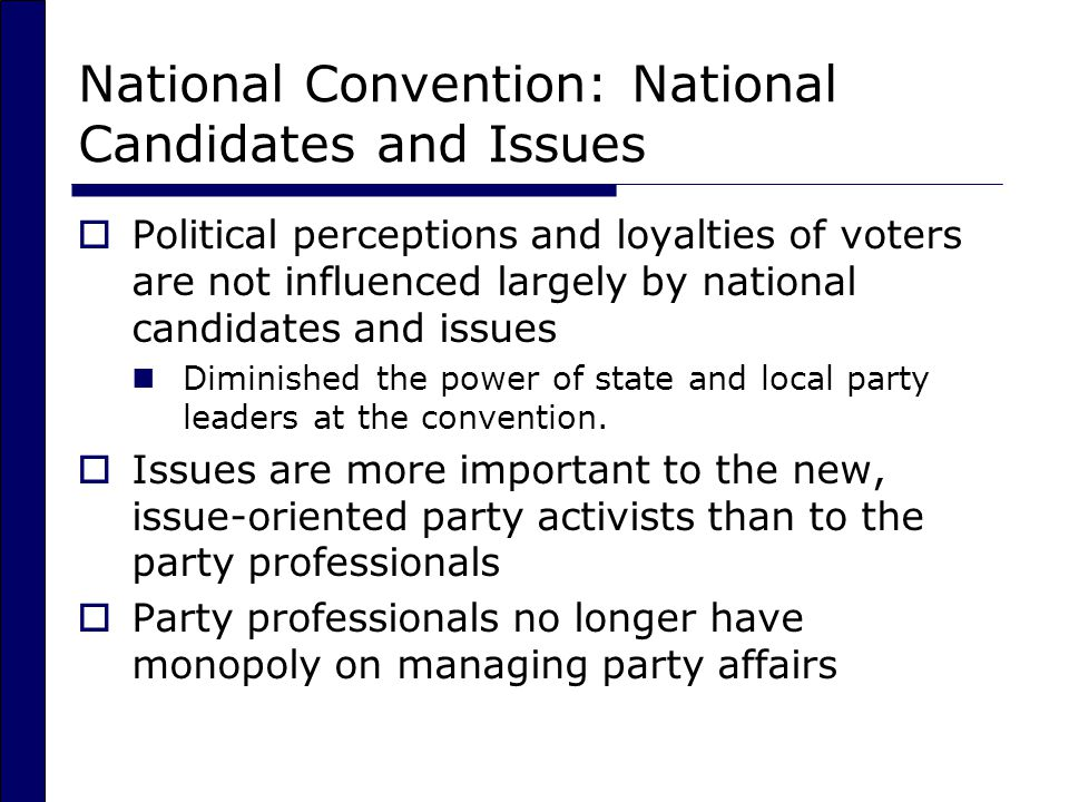 National Convention: National Candidates and Issues