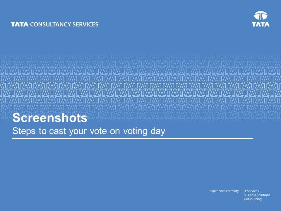 Screenshots Steps to cast your vote on voting day