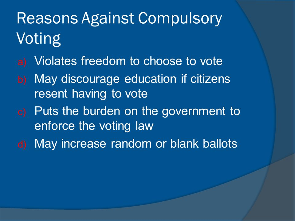 Reasons Against Compulsory Voting