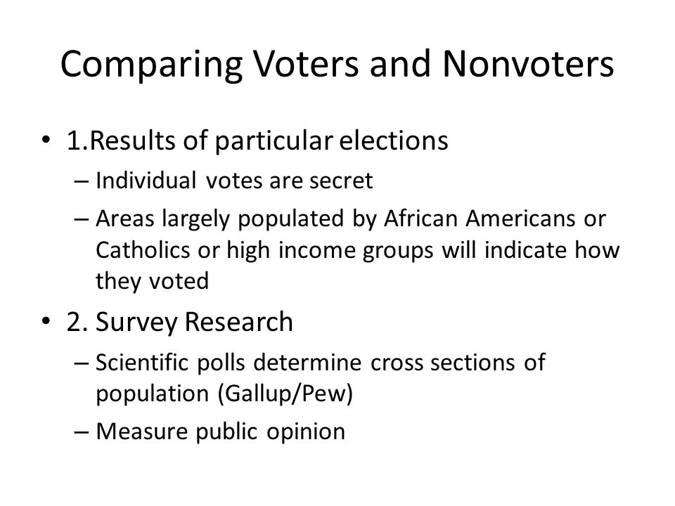 Comparing Voters and Nonvoters
