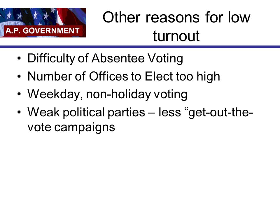 Other reasons for low turnout