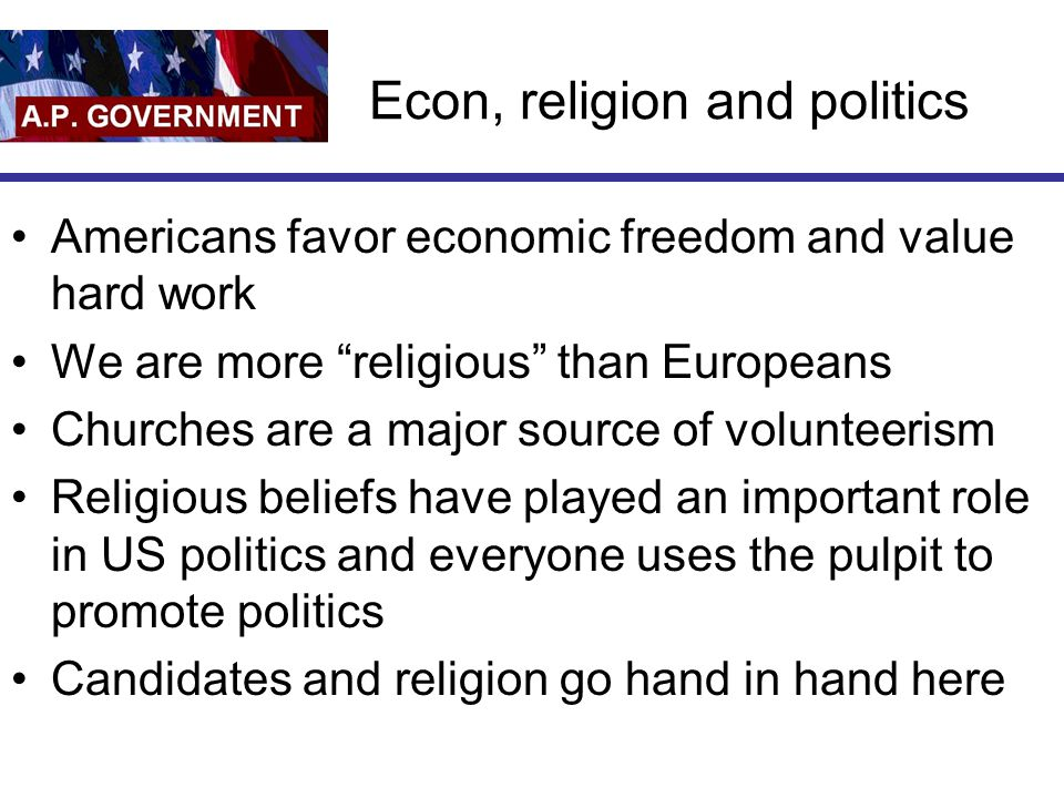 Econ, religion and politics