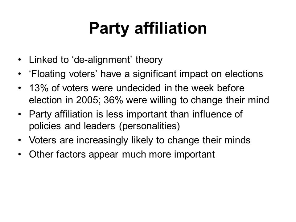 Party affiliation Linked to 'de-alignment' theory