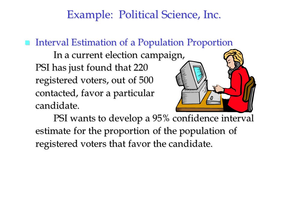 Example: Political Science, Inc.