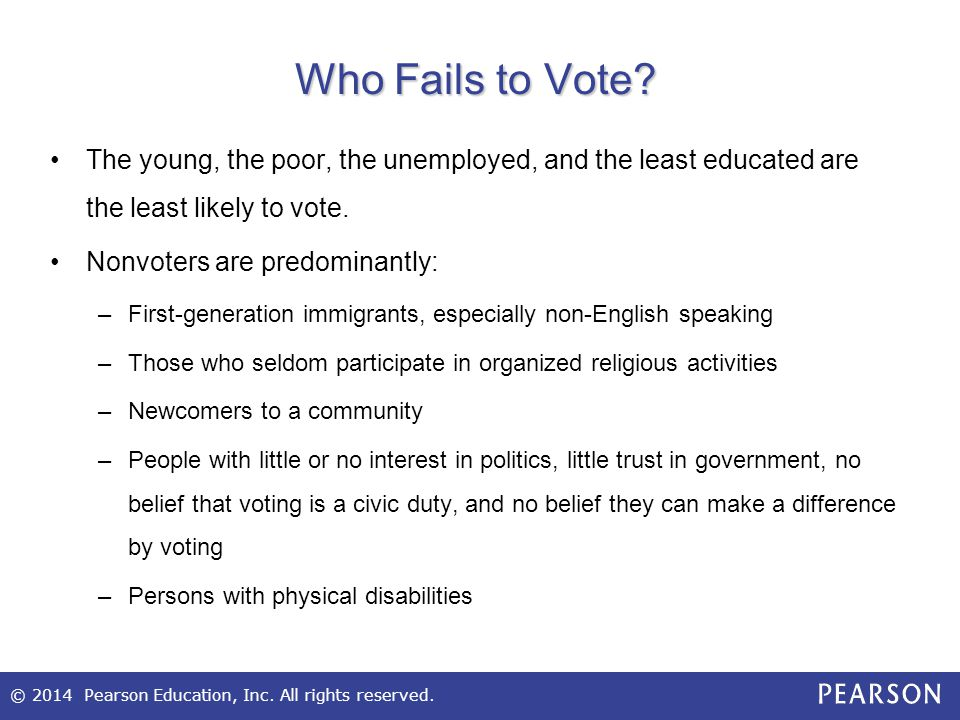 Who Fails to Vote The young, the poor, the unemployed, and the least educated are the least likely to vote.