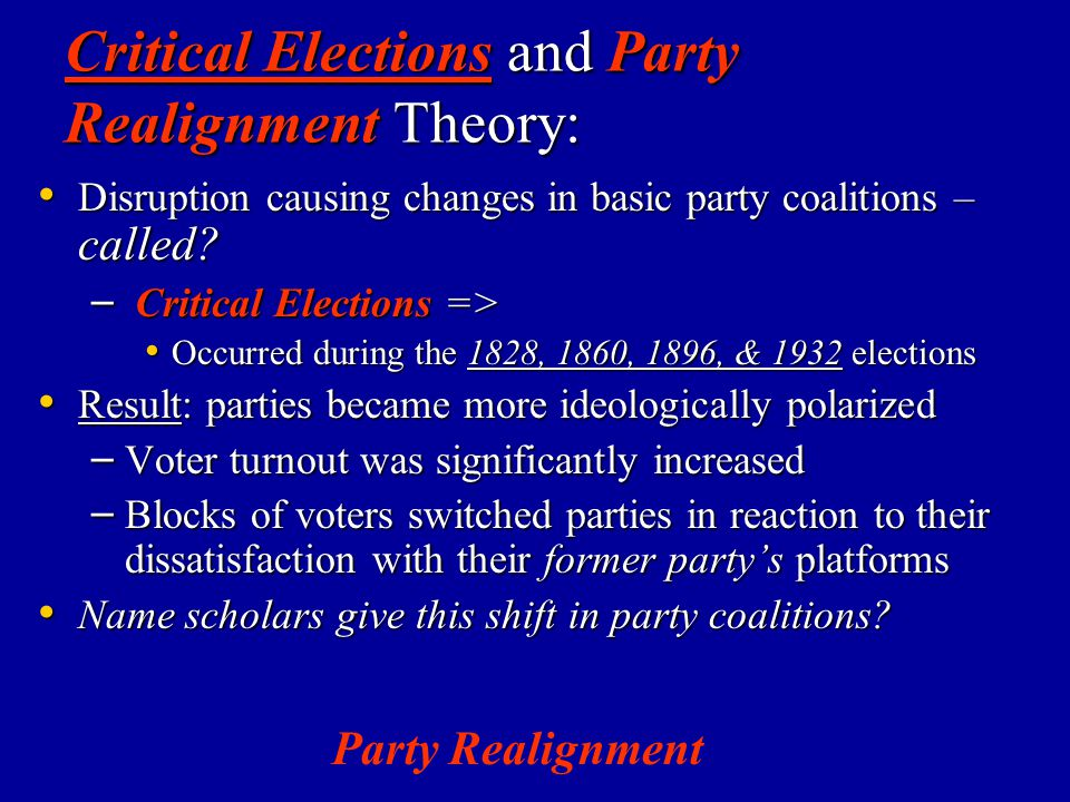 Critical Elections and Party Realignment Theory: