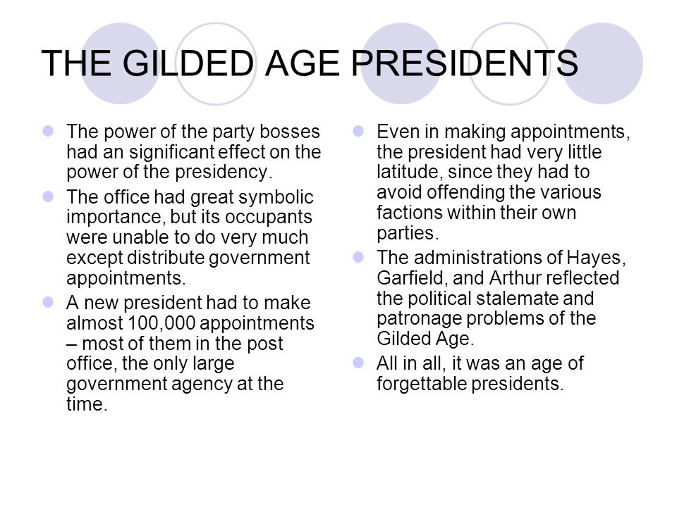 THE GILDED AGE PRESIDENTS