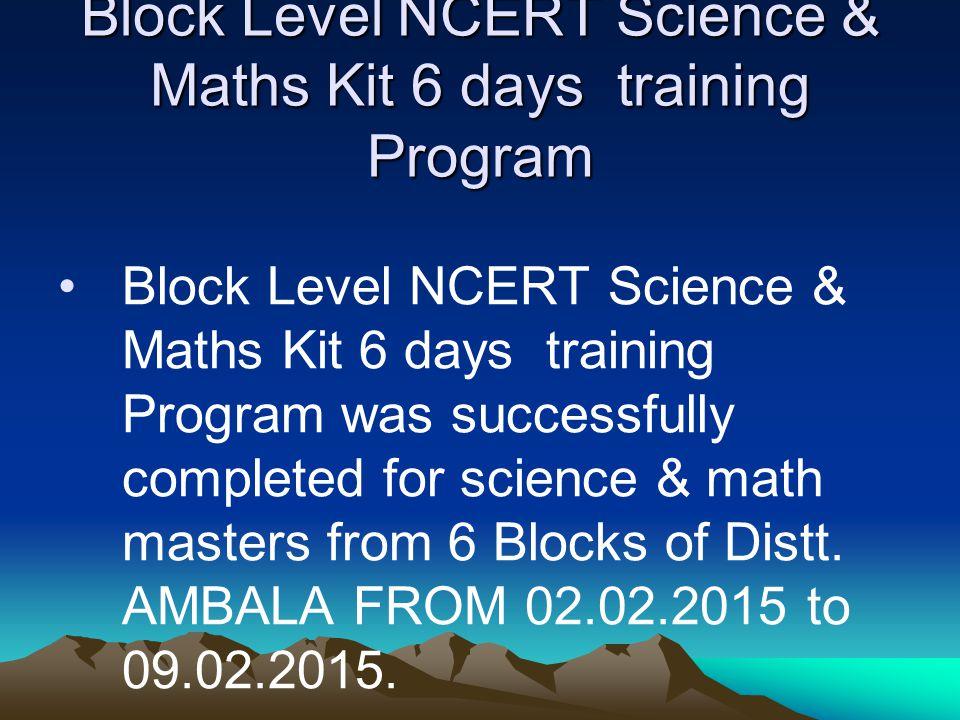Block Level NCERT Science & Maths Kit 6 days training Program