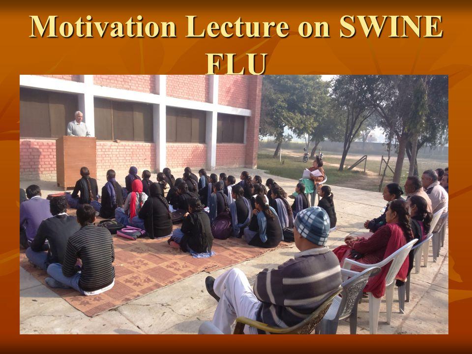 Motivation Lecture on SWINE FLU