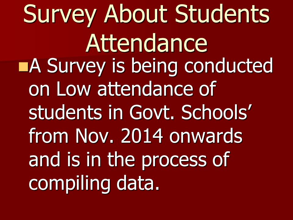 Survey About Students Attendance