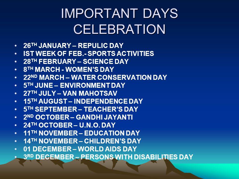 IMPORTANT DAYS CELEBRATION