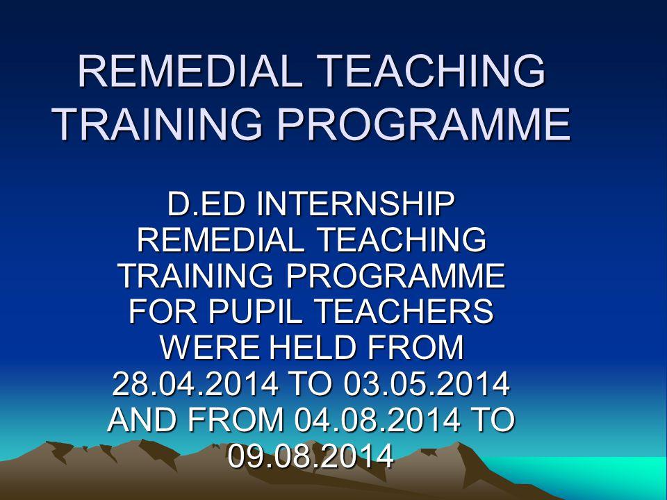 REMEDIAL TEACHING TRAINING PROGRAMME