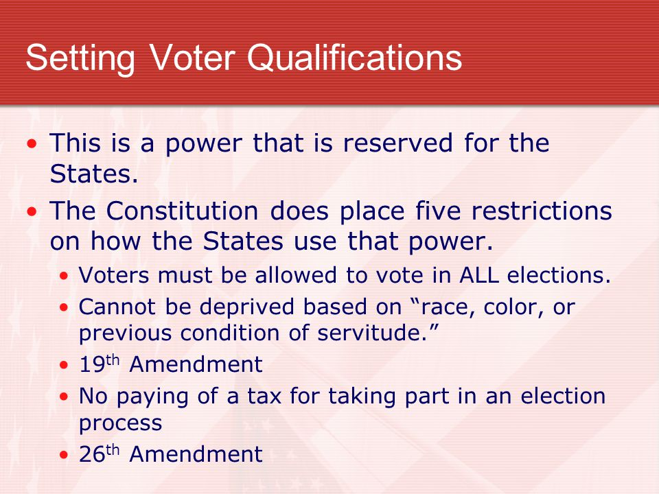 Setting Voter Qualifications
