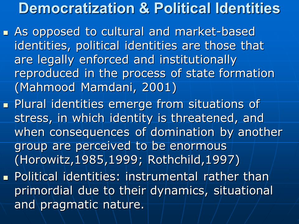 Democratization & Political Identities