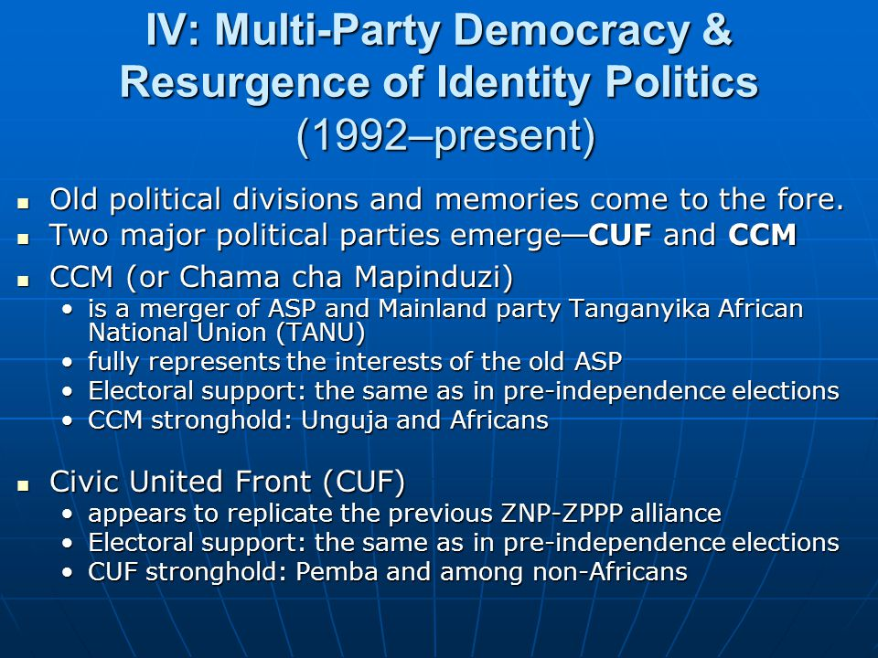 IV: Multi-Party Democracy & Resurgence of Identity Politics (1992–present)