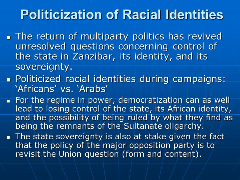 Politicization of Racial Identities
