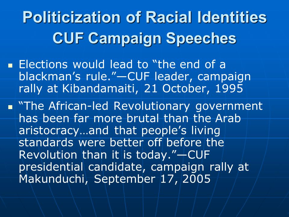 Politicization of Racial Identities CUF Campaign Speeches