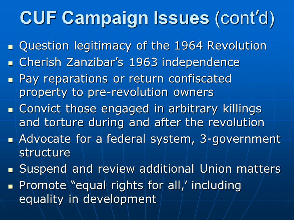 CUF Campaign Issues (cont'd)