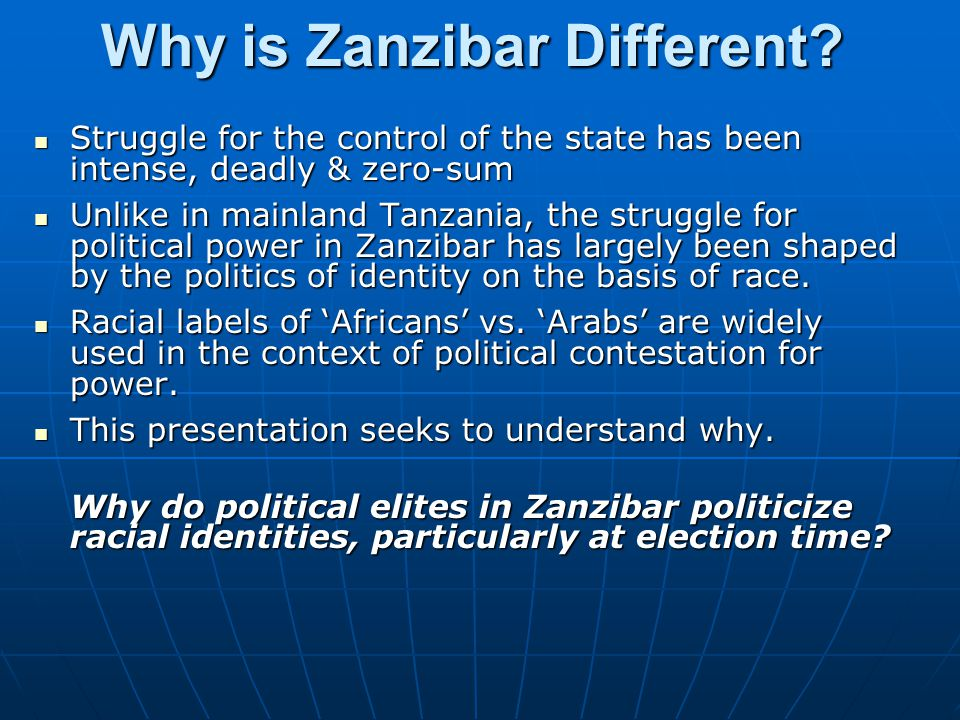 Why is Zanzibar Different