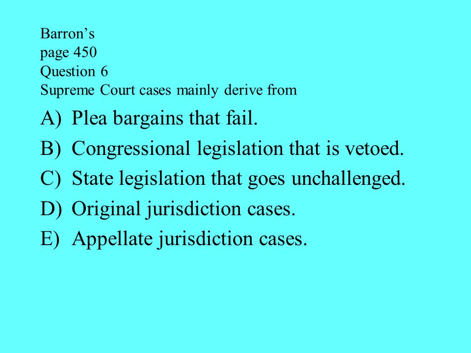 Barron's page 450 Question 6 Supreme Court cases mainly derive from