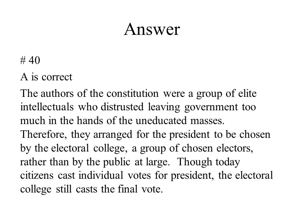 Answer # 40. A is correct.