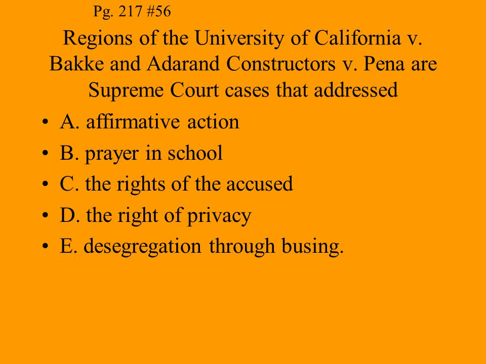 C. the rights of the accused D. the right of privacy