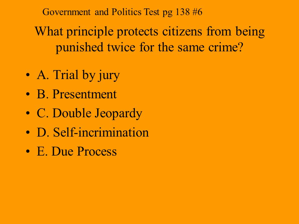 Government and Politics Test pg 138 #6