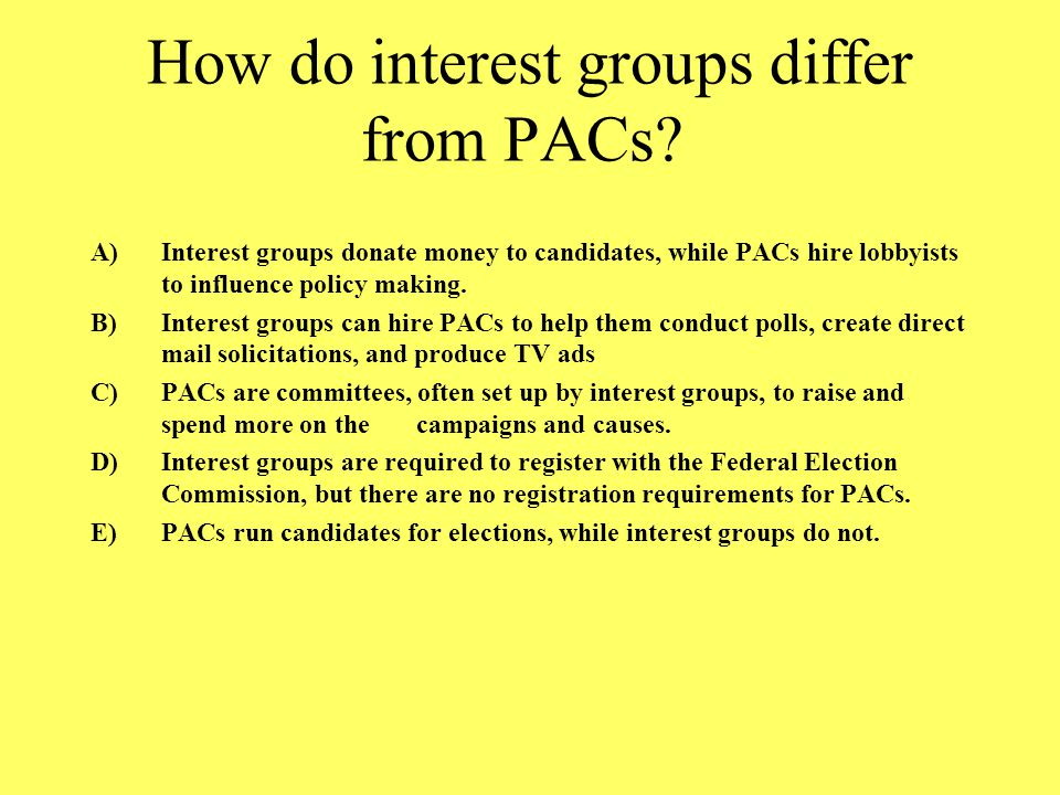 How do interest groups differ from PACs