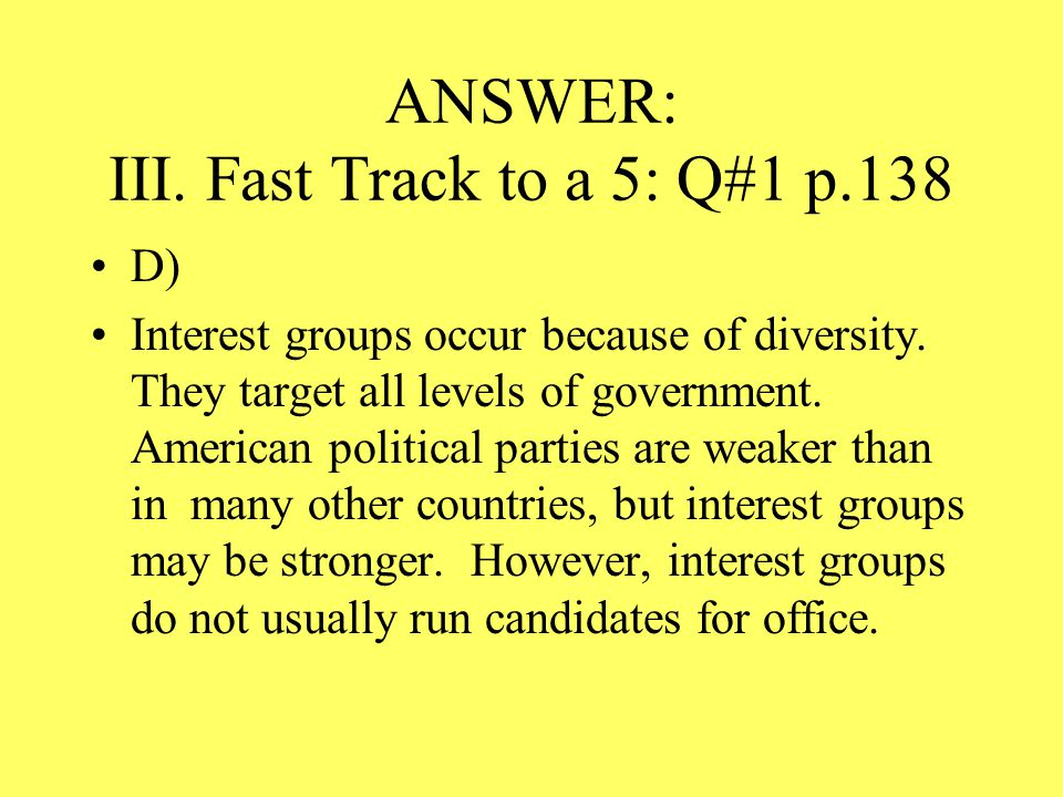 ANSWER: III. Fast Track to a 5: Q#1 p.138