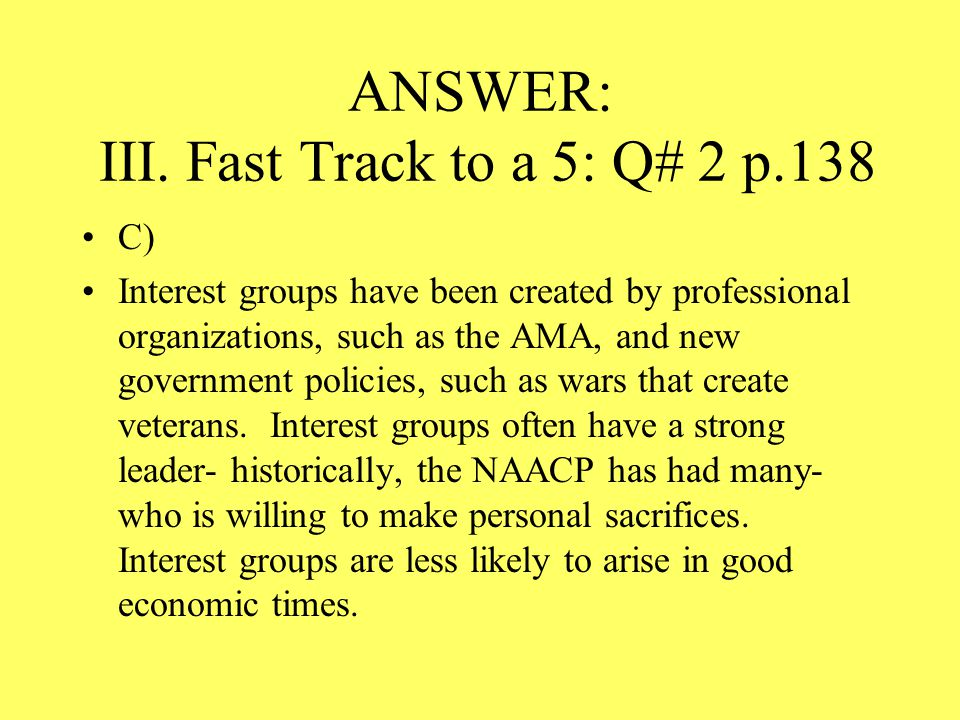 ANSWER: III. Fast Track to a 5: Q# 2 p.138