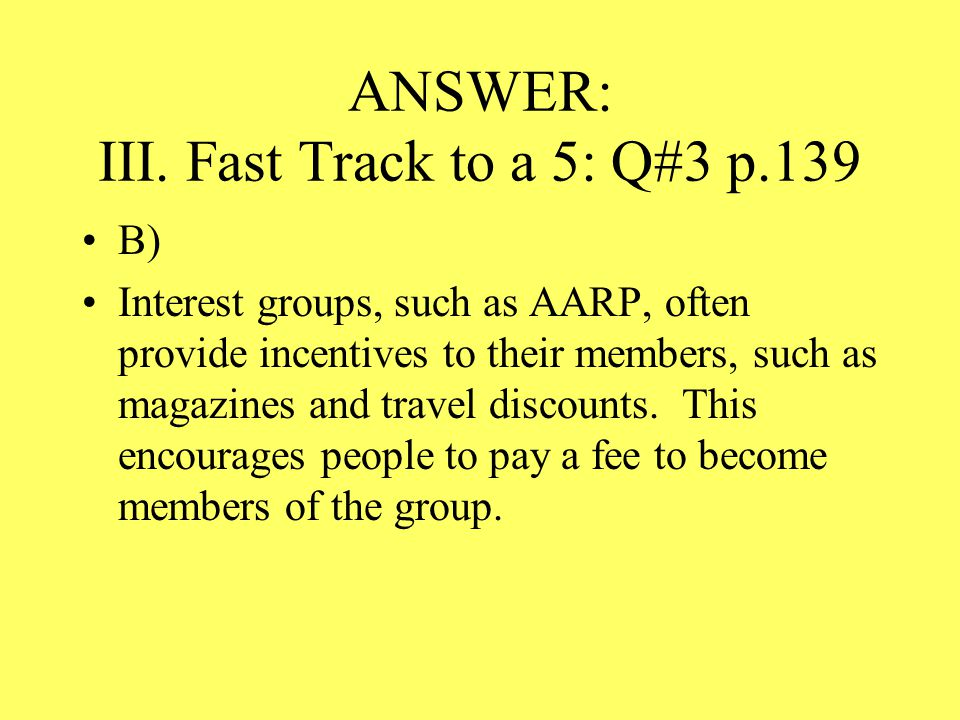 ANSWER: III. Fast Track to a 5: Q#3 p.139