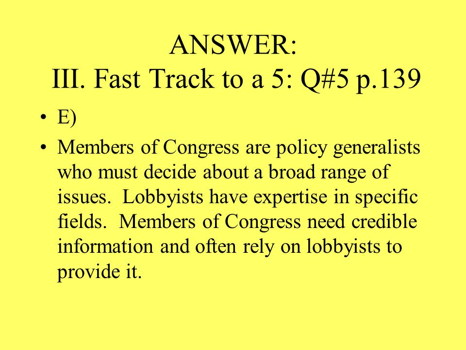 ANSWER: III. Fast Track to a 5: Q#5 p.139