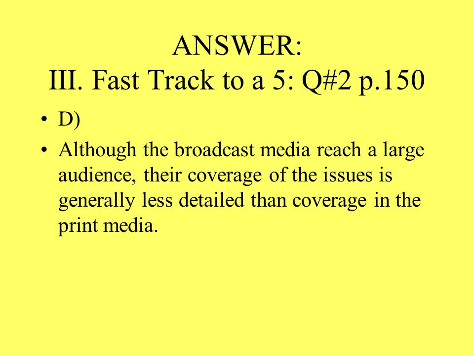 ANSWER: III. Fast Track to a 5: Q#2 p.150