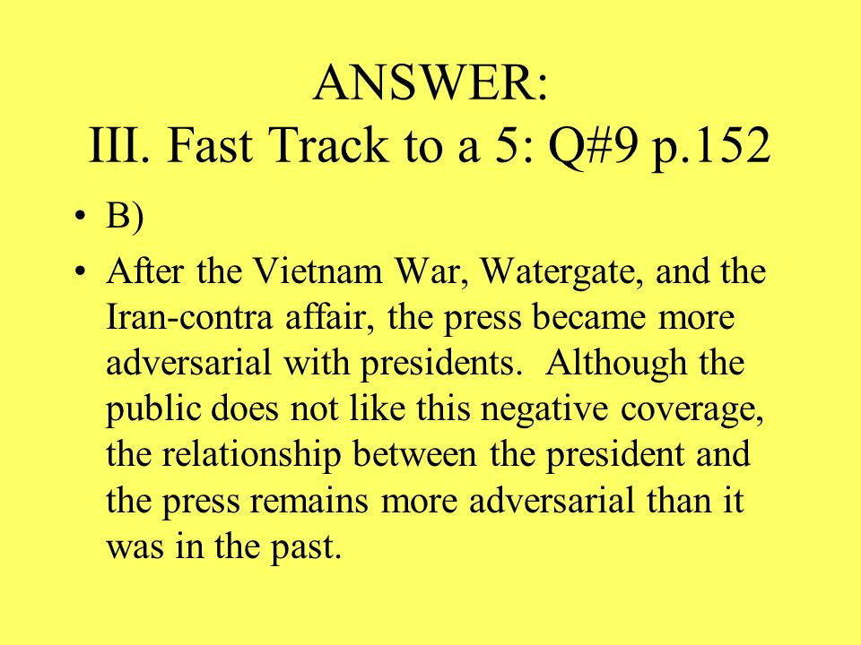 ANSWER: III. Fast Track to a 5: Q#9 p.152